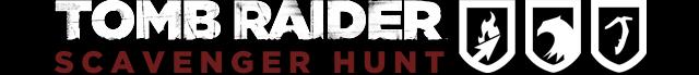 Tomb Raider Scavenger Hunt