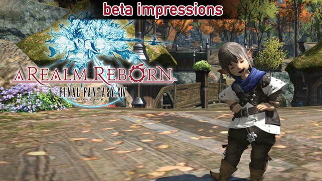 Final Fantasy XIV: A Realm Reborn Beta Impressions