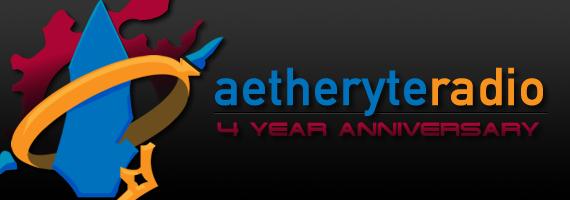 Aetheryte Radio 4 year anniversary