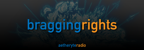 Bragging Rights - Aetheryte Radio