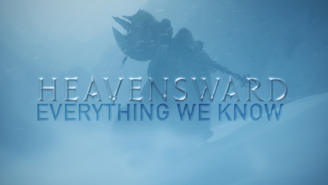 Heavensward: Everything We Know