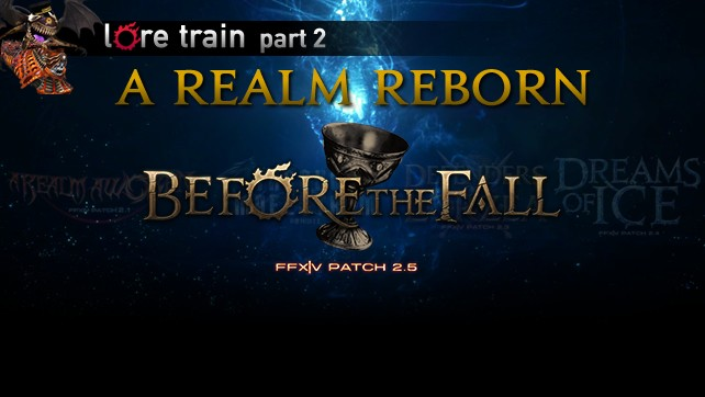 The Lore Train: A Realm Reborn Part 2