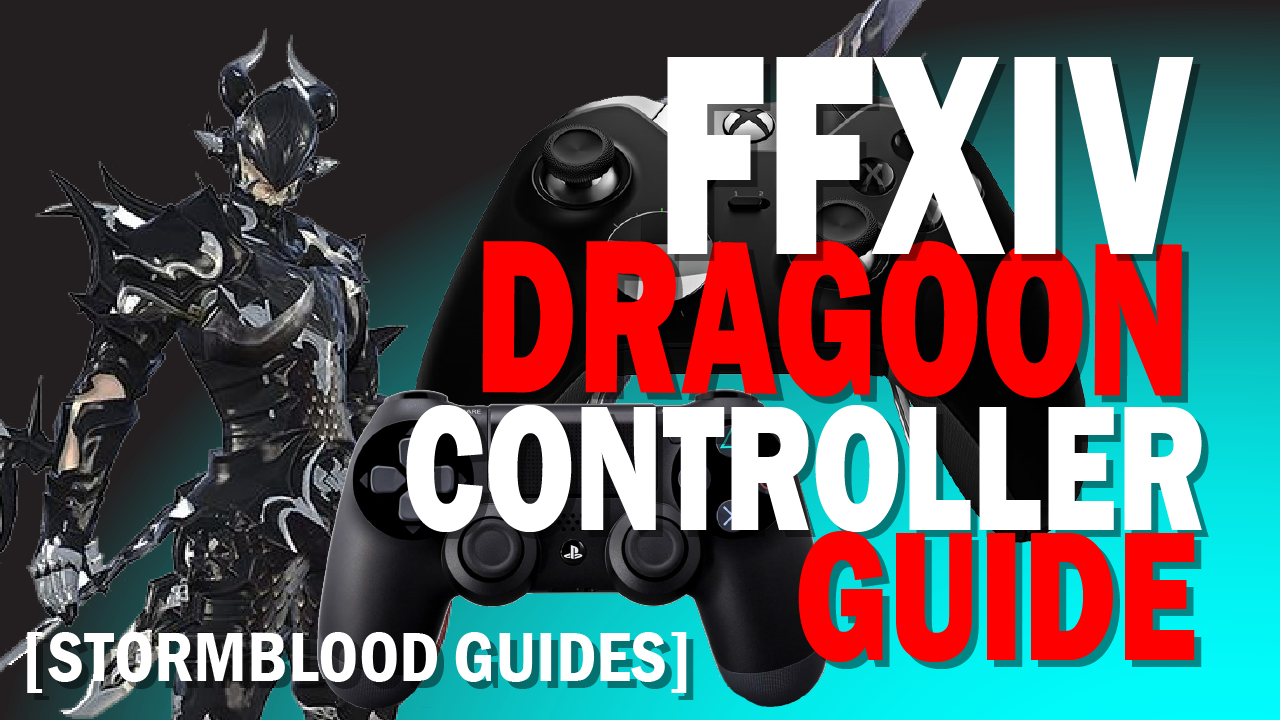 FFXIV Dragoon Controller and Macro Guide – Gamer Escape: Gaming News