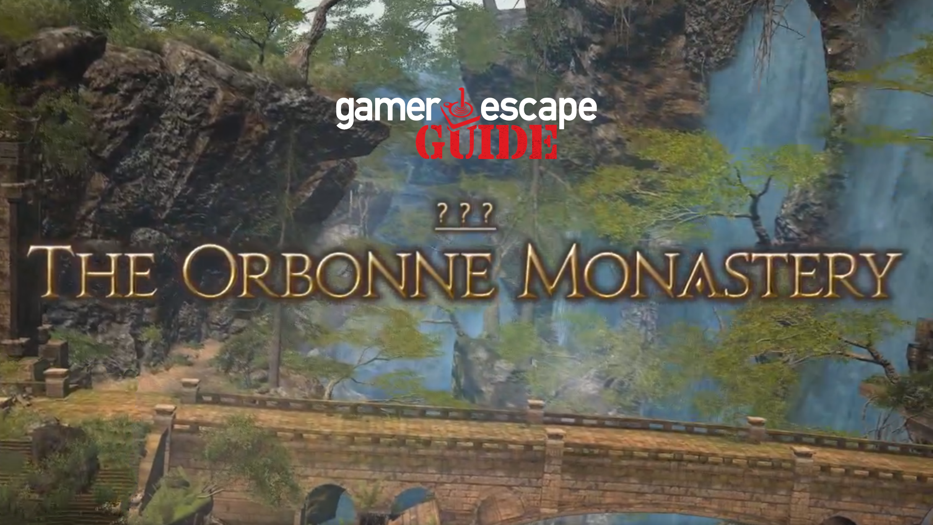 FFXIV Guide: The Orbonne Monastery – Gamer Escape: Gaming